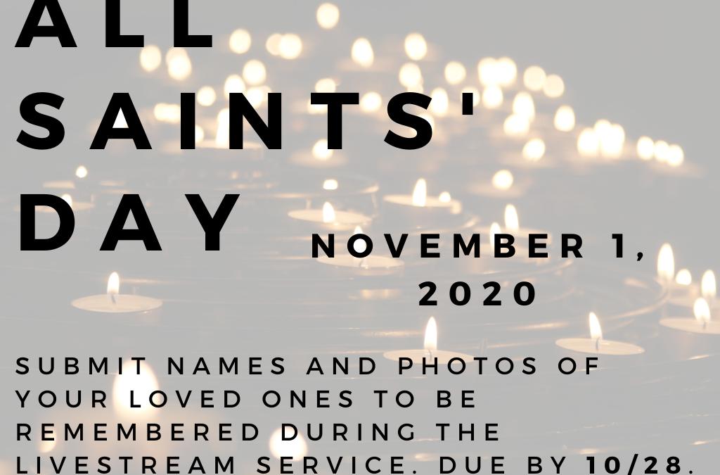 All Saints' Sunday Remembrances
