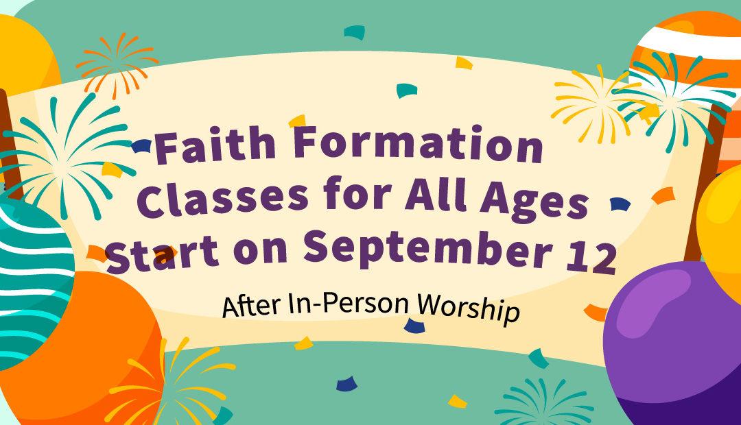 Faith Formation Starts September 12
